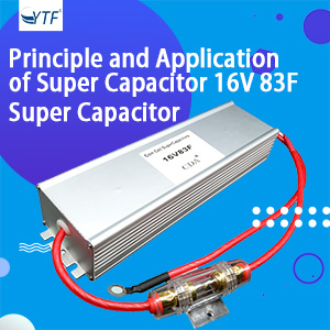 Principle and Application of Super Capacitor 16V 83F(1)